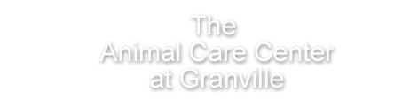 The Animal Care Center at Granville